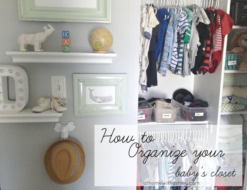 baby closet organization athomewithashley (11t)