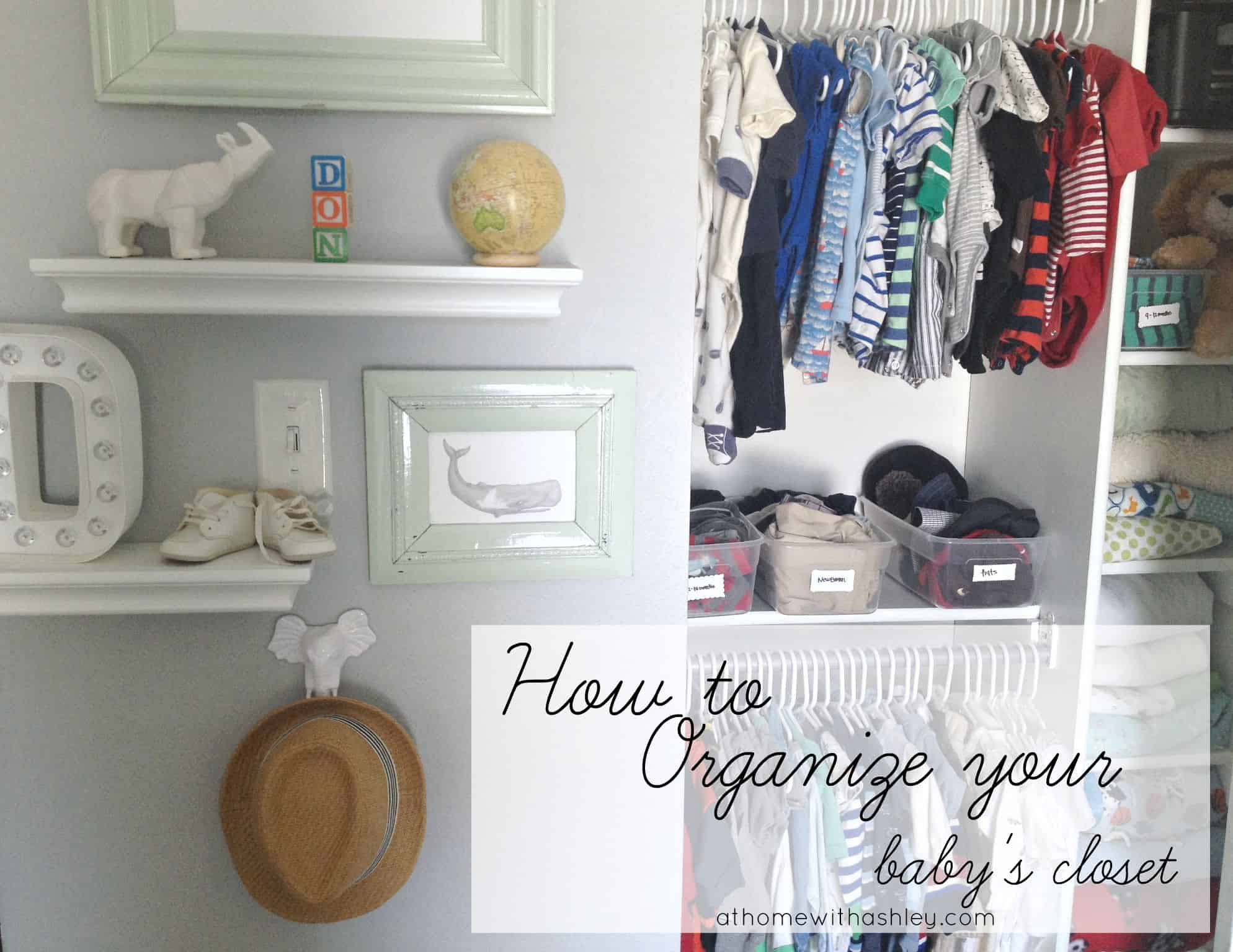 The Best Way To Organize Your Baby 39 S Closet At Home With