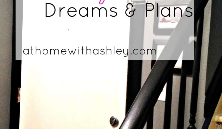 The Entry- Dreams and Plans