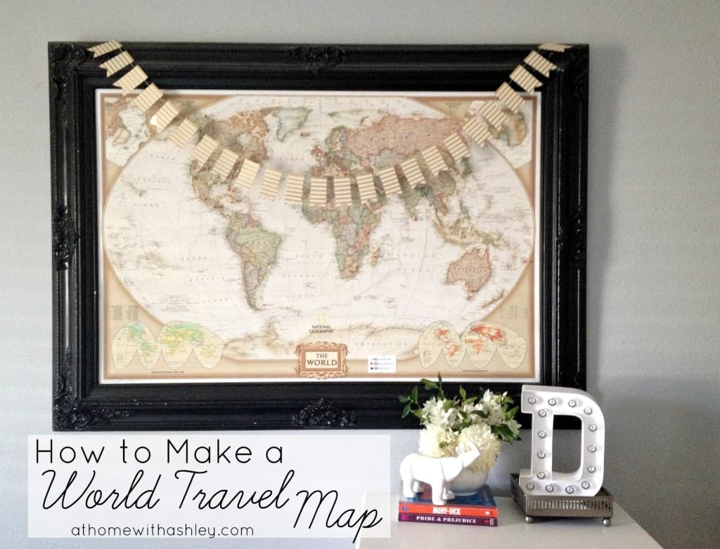 How to Make a World Travel Map at home with Ashley
