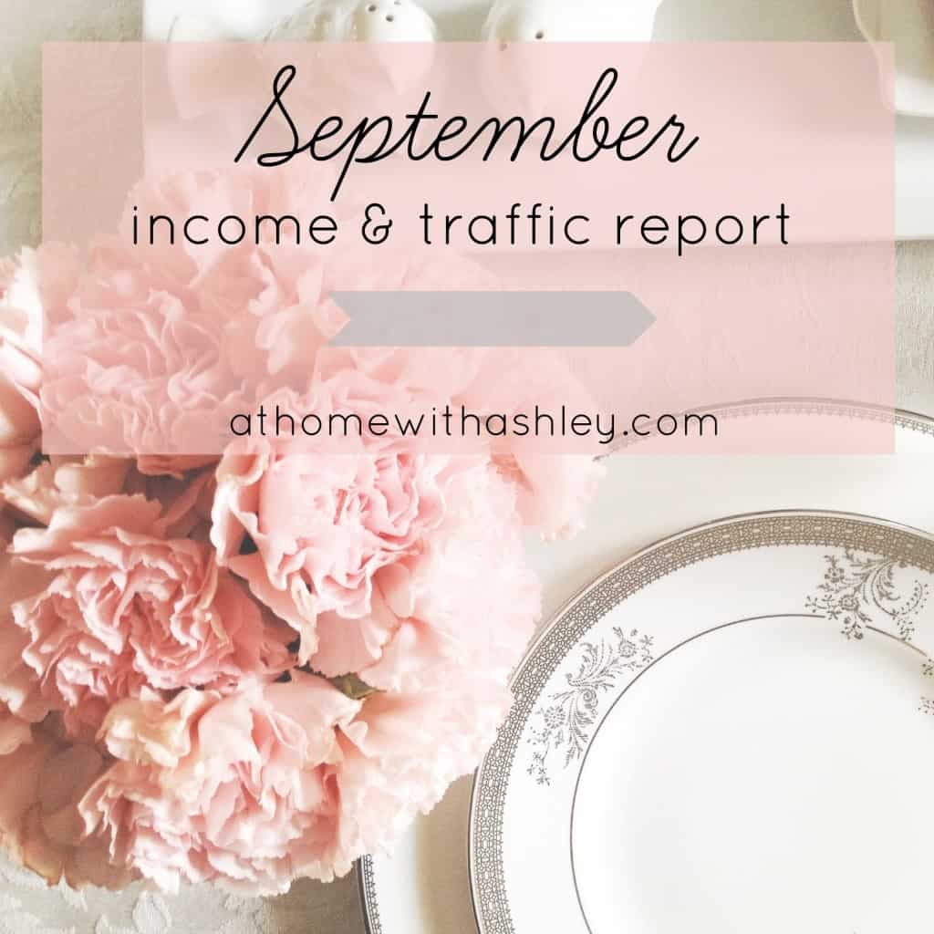 September income and traffic report for blog at home with Ashley