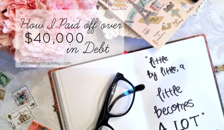 How I Paid off over $40,000 in Debt