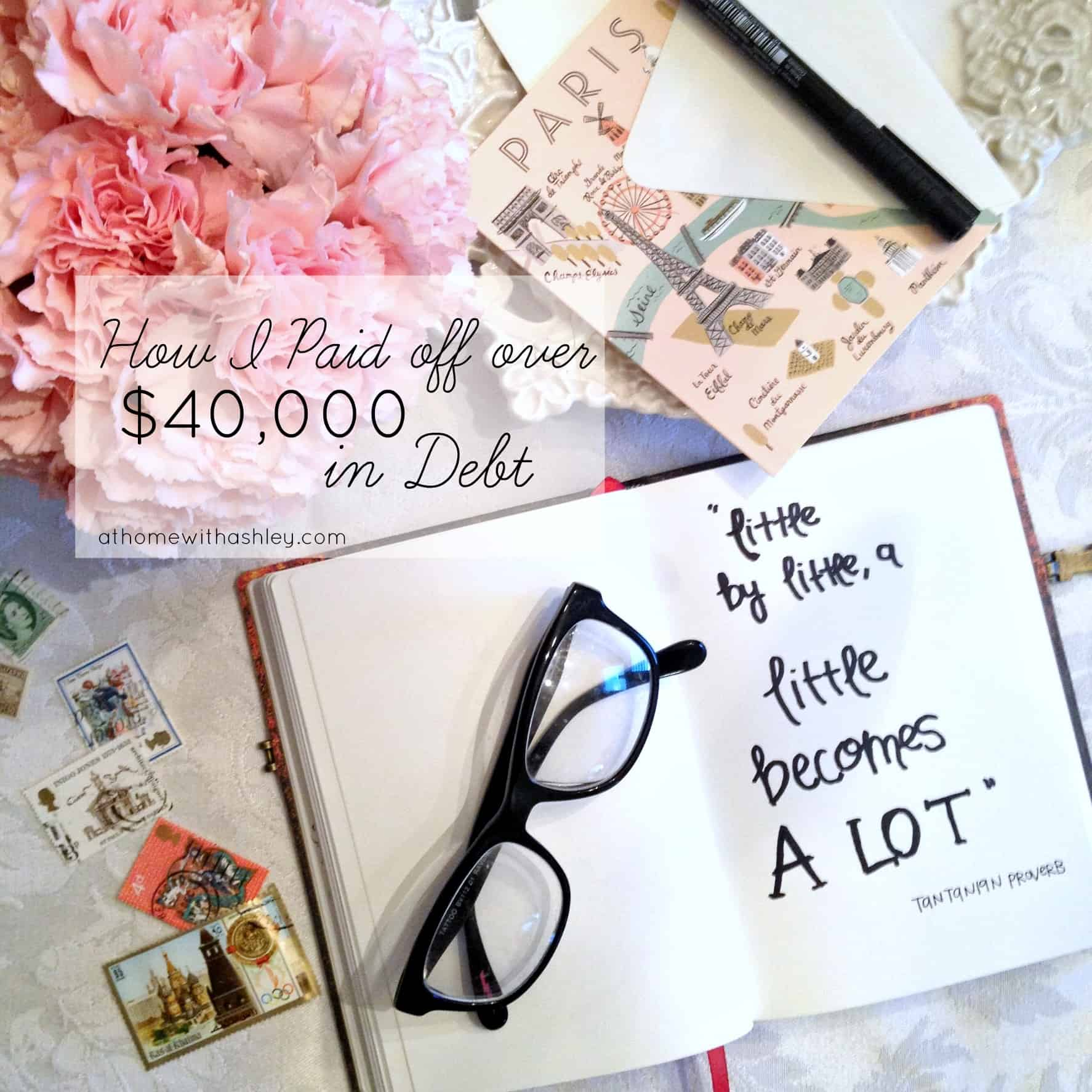 How I Paid off over $40 000 in Debt at home with Ashley
