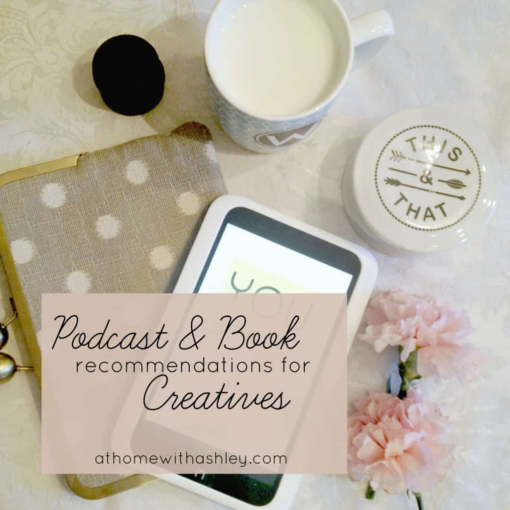 podcast and book recommendations for creatives