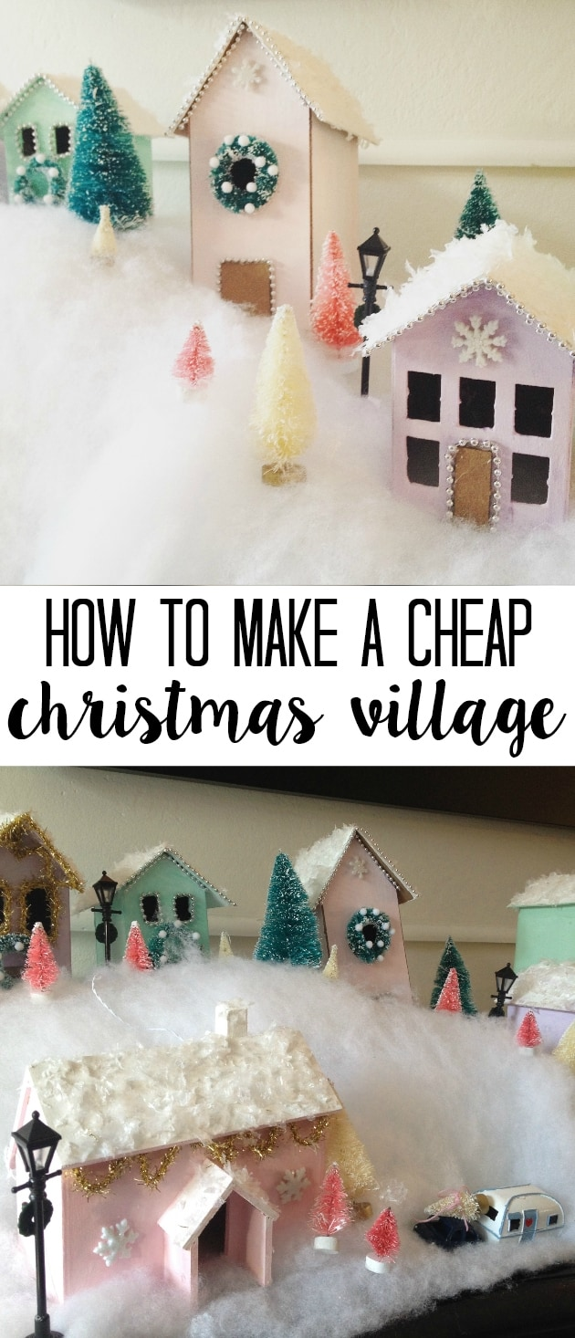 How To Create A Kid Friendly Christmas Village On A Budget