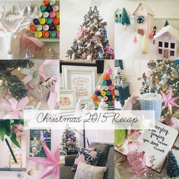christmas 2015 recap athomewithashley