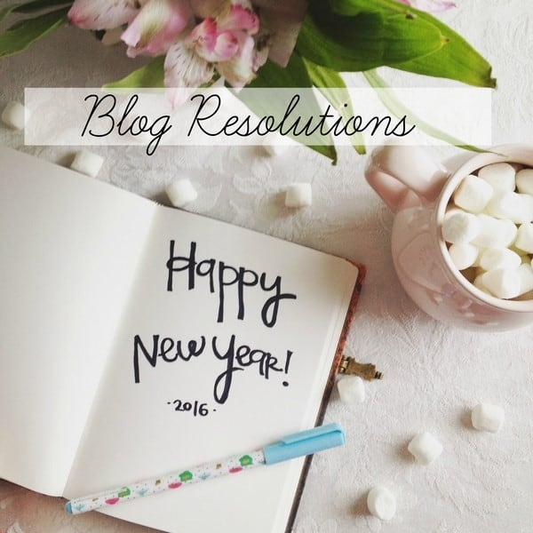 blog resolutions for 2016 athomewithashley
