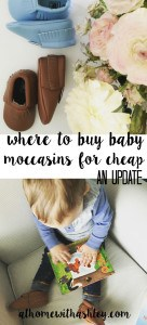 where to buy baby moccasins for cheap an update